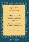 Karl Marx's Oekonomische Lehren