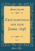 Erinnerungen aus dem Jahre 1848, Vol. 2 (Classic Reprint)
