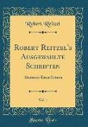 Robert Reitzel's Ausgewahlte Schriften, Vol. 1