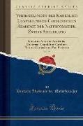 Verhandlungen der Kaiserlich Leopoldinisch-Carolinischen Akademie der Naturforscher, Zweite Abtheilung, Vol. 25