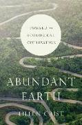 Abundant Earth - Toward an Ecological Civilization