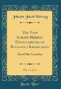 The New Schaff-Herzog Encyclopedia of Religious Knowledge, Vol. 11 of 12