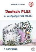 Deutsch PLUS 5. Jahrgangsstufe Bd.III