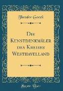 Die Kunstdenkmäler des Kreises Westhavelland (Classic Reprint)