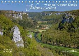JahresZeiten an der Oberen Donau (Tischkalender 2019 DIN A5 quer)