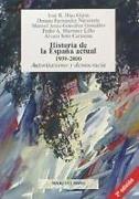 Historia de la España actual, 1939-1996 : autoritarismo y democracia
