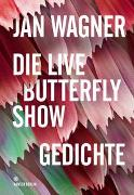 Die Live Butterfly Show