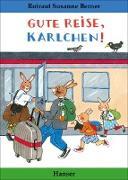 Gute Reise, Karlchen!