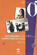 Entraînement à la compréhension orale. Objectif B2 / Buch mit Audio-CD