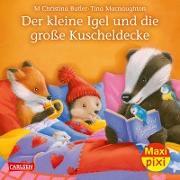Maxi Pixi 286: VE 5 Der kleine Igel und die große Kuscheldecke (5 Exemplare)