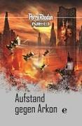 Perry Rhodan Neo 17: Aufstand gegen Arkon
