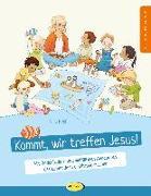 Kommt, wir treffen Jesus!