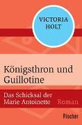 Königsthron und Guillotine