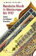 Russische Musik in Westeuropa bis 1917