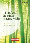 Flexibel handeln im Unterricht, Wenn es nicht so läuft wie geplant, Buch