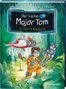 Der kleine Major Tom. Band 8: Verloren im Regenwald