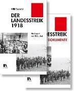 Der Landesstreik 1918 und Der Landesstreik 1918 Dokumente