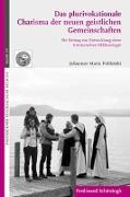 Das plurivokationale Charisma der neuen geistlichen Gemeinschaften