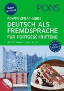 PONS Power-Sprachkurs Deutsch als Fremdsprache für Fortgeschrittene