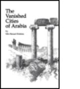 Vanished Cities Of Arabia