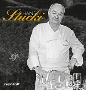 Hans Stucki – Rezepte und Anekdoten