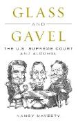 Glass and Gavel: The U.S. Supreme Court and Alcohol