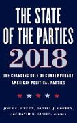 The State of the Parties 2018: The Changing Role of Contemporary American Political Parties