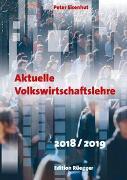 Aktuelle Volkswirtschaftslehre 2018/2019. Kombi