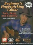 Beginner's Fingerpicking Guitar: Folk, Blues and Country [With 3 CDs]