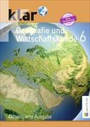 Klar. Geografie und Wirtschaftskunde 6. Schuljahr. Schülerbuch