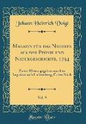 Magazin für das Neueste aus der Physik und Naturgeschichte, 1794, Vol. 9