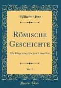Römische Geschichte, Vol. 7