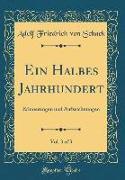 Ein Halbes Jahrhundert, Vol. 3 of 3: Erinnerungen Und Aufzeichnungen (Classic Reprint)
