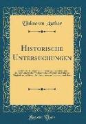 Historische Untersuchungen