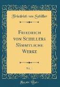 Friedrich von Schillers Sämmtliche Werke, Vol. 1 (Classic Reprint)