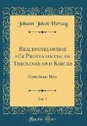 Realencyklopädie für Protestantische Theologie und Kirche, Vol. 7