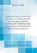 Ueber die Anfälle mit dem Gefühle des Verscheidens, den Intermittirenden Chronischen Herzschmerz, das Leiden des Philosophen Lucius Annäus Seneca (Classic Reprint)