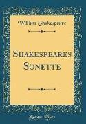 Shakespeares Sonette (Classic Reprint)