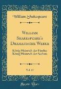 William Shakespeare's Dramatische Werke, Vol. 13