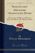Shakespeares Sämtliche Dramatische Werke, Vol. 9
