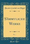 Sämmtliche Werke, Vol. 1 (Classic Reprint)