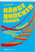 Hängebrückenführer – Schweiz