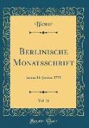 Berlinische Monatsschrift, Vol. 21: Januar Bis Junius, 1793 (Classic Reprint)