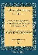 Real-Encyklopädie Für Protestantische Theologie Und Kirche, 1883, Vol. 1: Unter Mitwirkung Vieler Protestantischer Theologen Und Gelehrten, in Zweiter