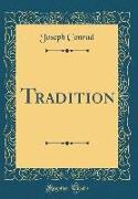 Tradition (Classic Reprint)
