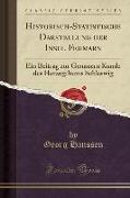 Historisch-Statistische Darstellung Der Insel Fehmarn: Ein Beitrag Zur Genauern Kunde Des Herzogthums Schleswig (Classic Reprint)
