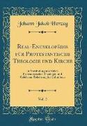 Real-Encyklopädie für Protestantische Theologie und Kirche, Vol. 2