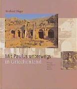 Mit Paulus unterwegs in Griechenland