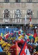Architecture, Festival and the City