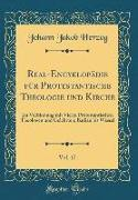 Real-Encyklopädie Für Protestantische Theologie Und Kirche, Vol. 17: Im Verbindung Mit Vielen Protestantischen Theologen Und Gelehrten, Badian Bis Wes